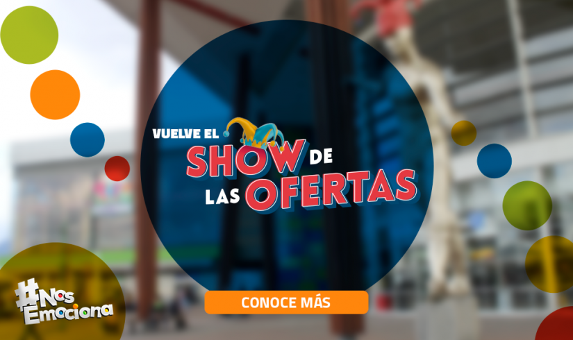 #NosEmociona iniciar con el Show de las Ofertas 2019.